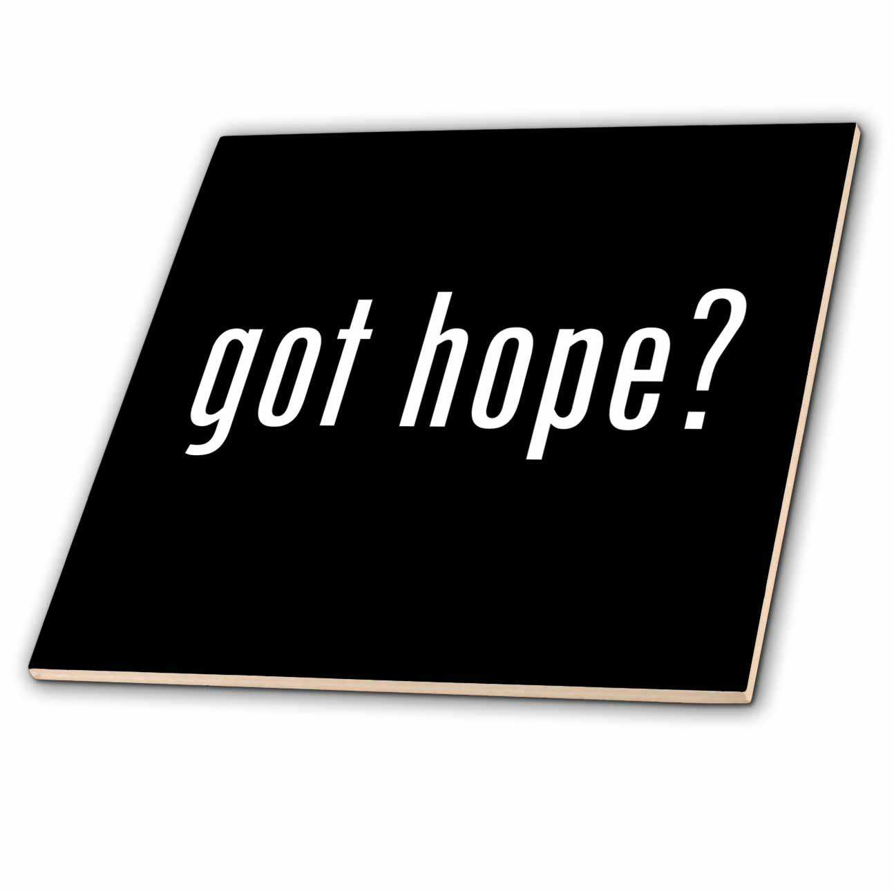3dRose Got Hope - Glass Tile, 8-inch